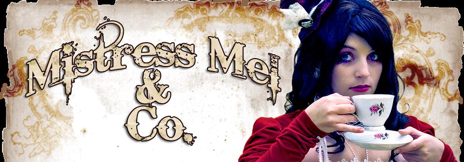 Mistress Mel & Co.