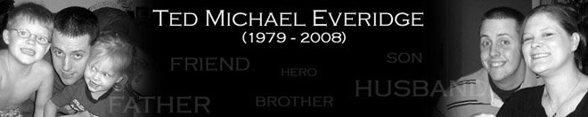Ted Michael Everidge (1979-2008)