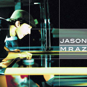Jason Mraz - You & I Both