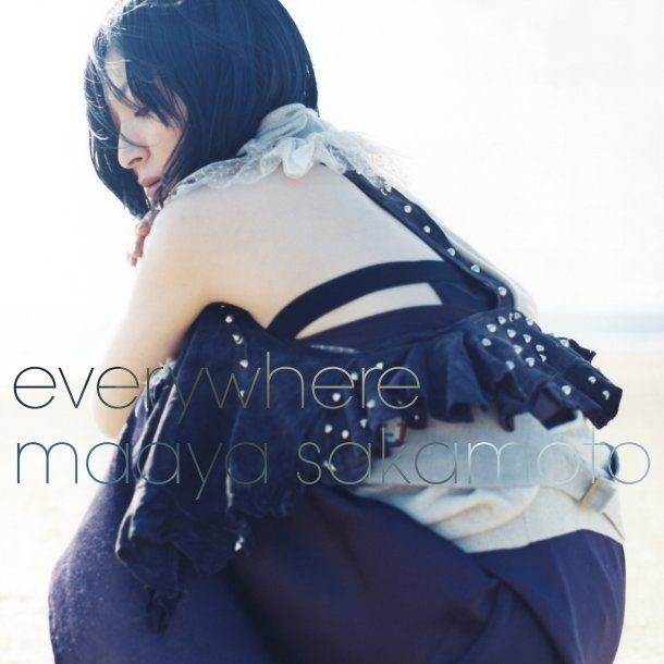 http://4.bp.blogspot.com/_i8aOGktFxkY/S77bY5QrNvI/AAAAAAAAAUQ/pj46pS7LeDg/s1600/Sakamoto_Maaya_-_everywhere.jpg