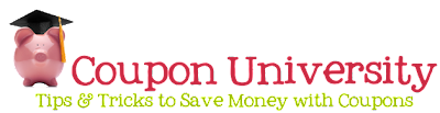 Coupon University Tips & Tricks to Saving Money with Coupons