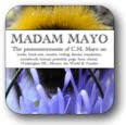 "Visit my other blog, ""Madam Mayo"""