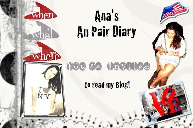 Ana's Au Pair Diary!