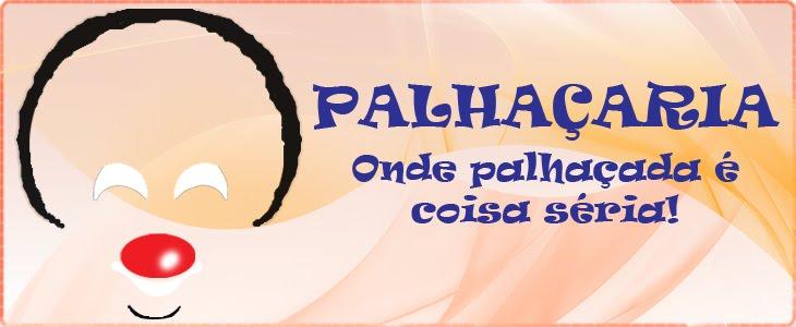 PALHAÇARIA