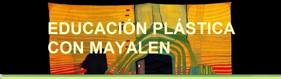 EDUCACIN PLSTICA CON MAYALEN