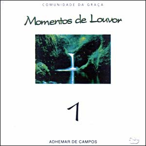 Adhemar de Campos &#8211; Momentos de Louvor