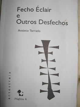 Fecho Éclair e Outros Desfechos - TORRADO (António)