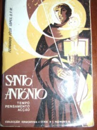 SANTO ANTÓNIO  TEMPO-PENSAMENTO-ACÇÃO