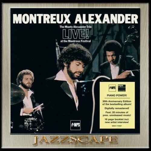 LIVE AT ... Monty+Alexander+-++1976+-+Live!+Montreux+Alexander+MJE