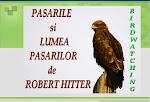 PASARILE si LUMEA PASARILOR de ROBERT HITTER