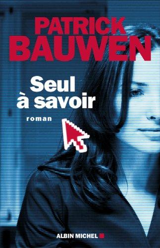 MARABOUT DES FILMS DE CINEMA  - Page 39 Seul_%C3%A0_savoir