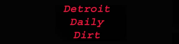 Detroit Daily Dirt