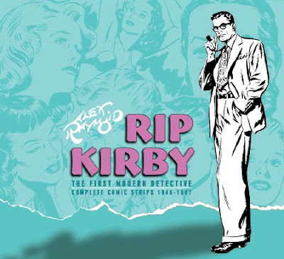 Rip Kirby: The First Modern Detective: Complete Comic Strips 1946-1948