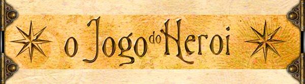 O JOGO DO HERÓI