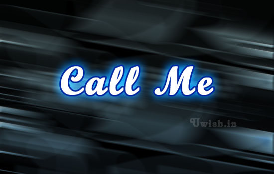 Call me e greeting cards and wishes with neon lights backgrounds.