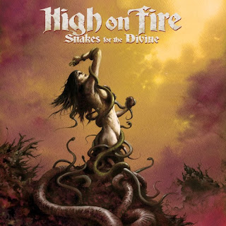 High On Fire- Snakes for the Divine