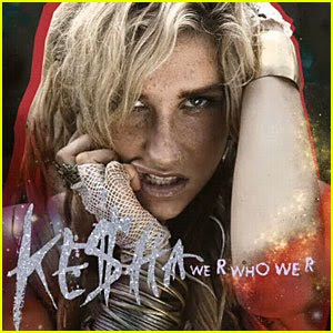 "Ke$ha| ""We R Who We R"" lyrics"