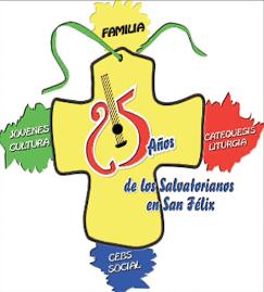 25 Año de presencia Salvatoriana en San Félix