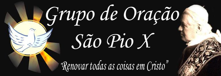 .::GRUPO DE ORAÇÃO SÃO PIO X::.
