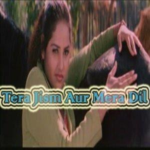 Tera Jism Aur Mera Dil Movie, Hindi Movie, Telugu Movie, Keralal Movie, Punjabi Movie, Bollywood Movie, Tamil Movie, Free Watching Online Movie, Free Movie Download