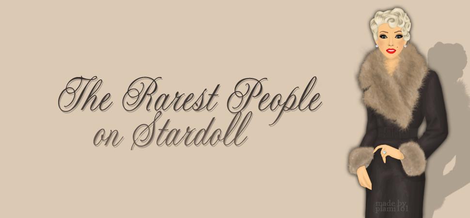The Rarest People On Stardoll