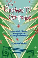 Tired of watching the same ol' Christmas TV specials? click on book cover for more info: