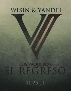 Wisin y Yandel Los Vaqueros 2 El Regreso (Imagen Promo)
