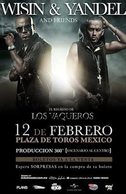Wisin y Yandel 12 de Febrero en Plaza de Toros, Mexico