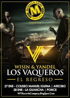 Wisin & Yandel - Los Vaqueros El Regreso (Promo #2)