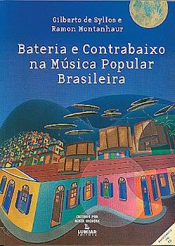 """Bateria e Contrabaixo na Música Brasileira"""