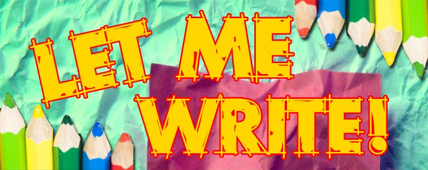 Let Me Write!