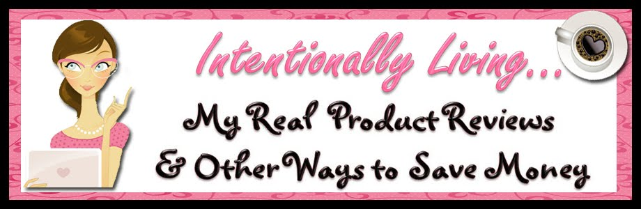 Intentionally Living...Real Product Reviews