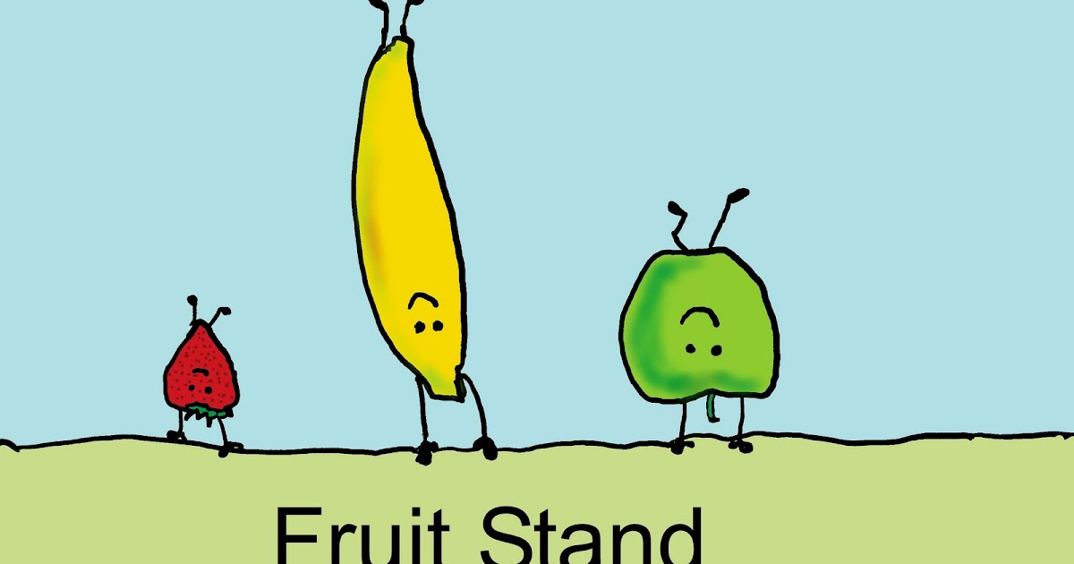 Fruit Stand | Peadoodles
