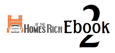 Homes of the Rich Ebook: 2nd Edition is Out!!!!!!!