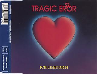Tragic Error - Ich Liebe Dich, Maxi-Single