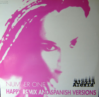 Alexia - Number One (Happy Remix And Spanish Versions)