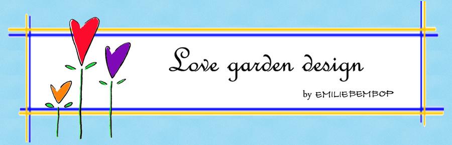 Love Garden Design