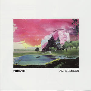 Review Pronto All Is Golden today and always