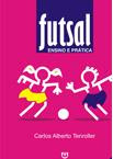 FUTSAL: ENSINO E PRÁTICA (2009)