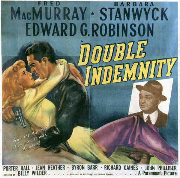 Love Those Classic Movies!!!: Double Indemnity (1944) &quot;one of the ...