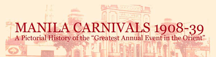 MANILA CARNIVALS 1908-1939
