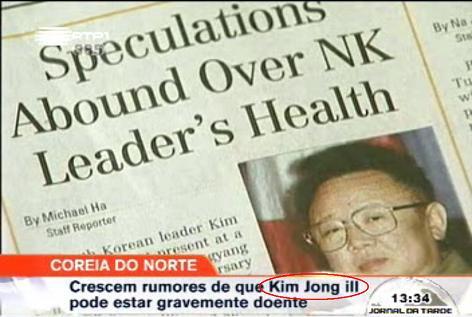 Notícia RTP sobre alegada doença de Kim Jong Il(l)