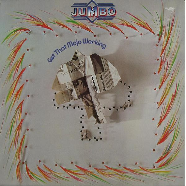 Jumbo - Get That Mojo Working