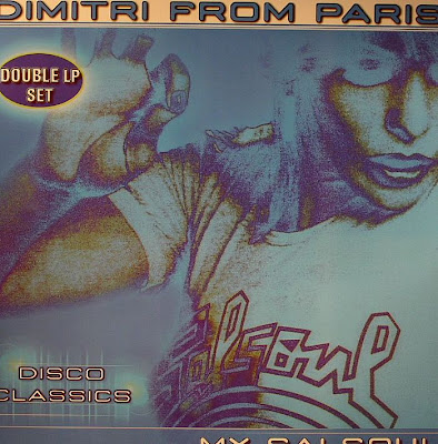 DIMITRI FROM PARIS – (2000) MY SALSOUL DISCO CLASSICS