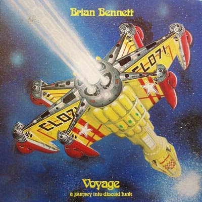 BRIAN BENNETT - (1978) VOYAGE (A JOURNEY INTO DISCOID FUNK)