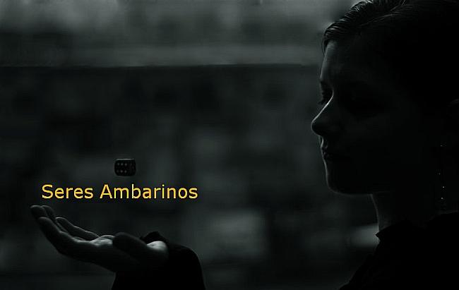 SERES AMBARINOS