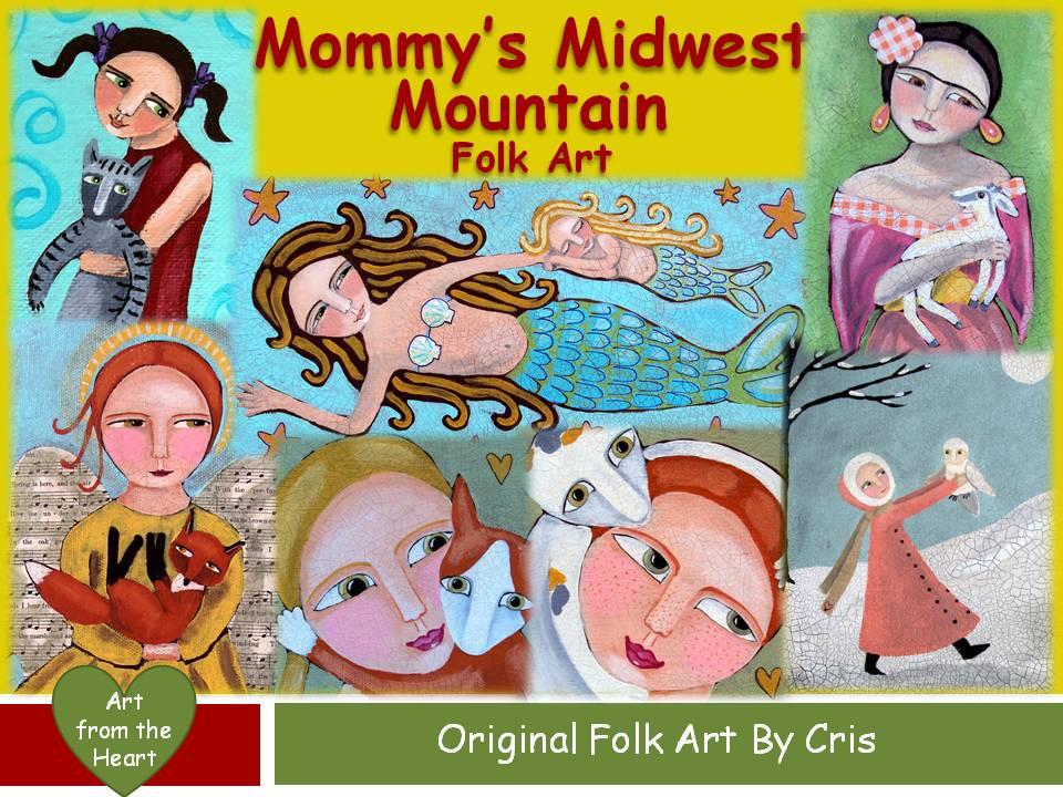 Mommy's Midwest Mountain Folk Art