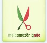 Meia Amazônia Não (assine contra)