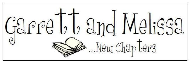 Garrett and Melissa: New Chapters