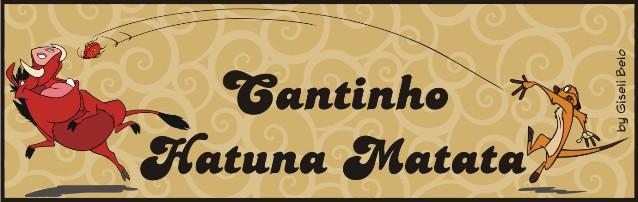 CANTINHO HATUNA MATATA